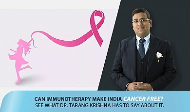 Can Immunotherapy make India cancer-free? See what Dr. Tarang Krishna has to say about it!