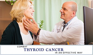 Combat thyroid cancer in an effective way